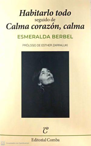 HABITARLO TODO/ CALMA CORAZON, CALMA