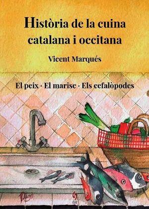 HISTÒRIA DE LA CUINA CATALANA I OCCITANA VOLUM 4