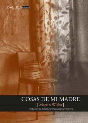 COSAS DE MI MADRE