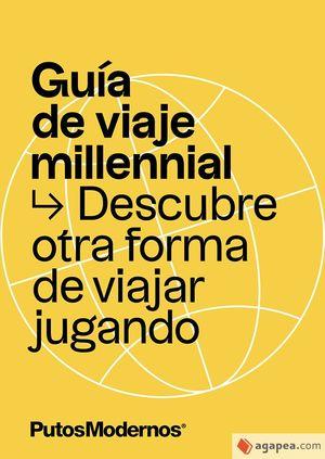 GUÍA DE VIAJE MILLENNIAL
