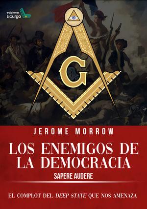 ENEMIGOS DE LA DEMOCRACIA, LOS