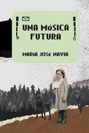 MÚSICA FUTURA, UNA