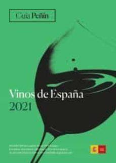 GUÍA PEÑÍN VINOS DE ESPAÑA 2021