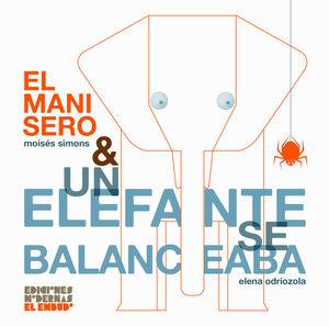 MANISERO & UN ELEFANTE SE BALANCEABA, EL