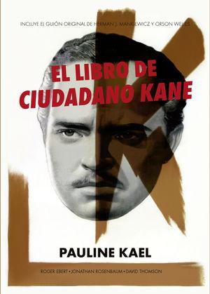 LIBRO DE CIUDADANO KANE, EL