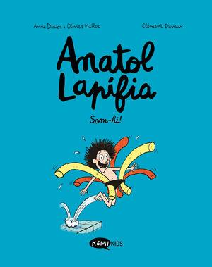 ANATOL LAPIFIA. SOM-HI!