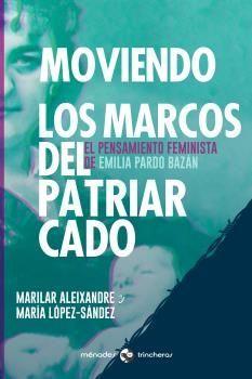 MOVIENDO LOS MARCOS DEL PATRIARCADO