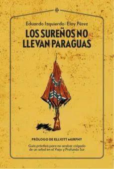 SUREÑOS NO LLEVAN PARAGUAS, LOS