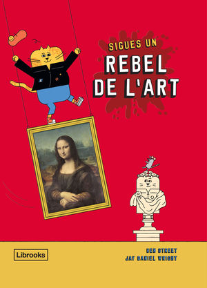 SIGUES UN REBEL DE L'ART
