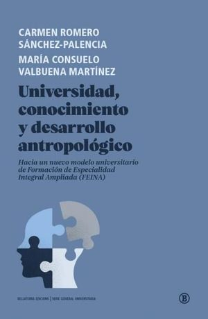 UNIVERSIDAD, CONOCIMIENTO Y DESARROLLO ANTROPOLÓGICO