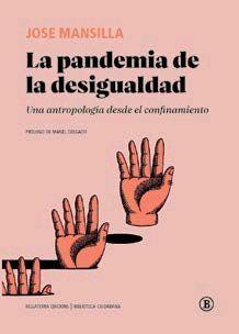 PANDEMIA DE LA DESIGUALDAD