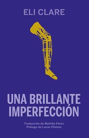 BRILLANTE IMPERFECCIÓN, UNA