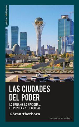 CIUDADES DEL PODER, LAS
