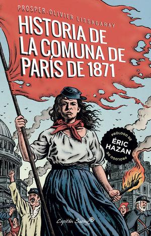 HISTORIA DE LA COMUNA DE PARÍS DE 1871, LA