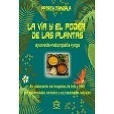 VIA Y EL PODER DE LAS PLANTAS, LA