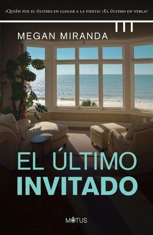 ÚLTIMO INVITADO, EL