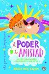 PODER DE LA AMISTAD, EL