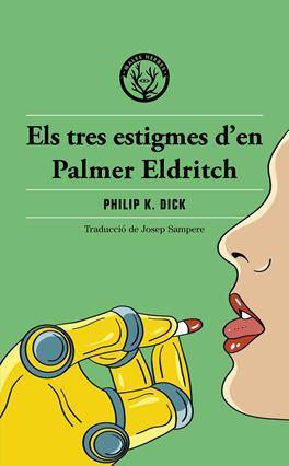 TRES ESTIGMES DE PALMER ELDRITCH, ELS