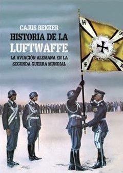 HISTORIA DE LA LUFTWAFFE, LA