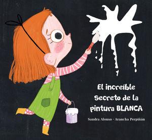 INCREÍBLE SECRETO DE LA PINTURA BLANCA, EL