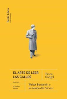ARTE DE LEER LAS CALLES, EL
