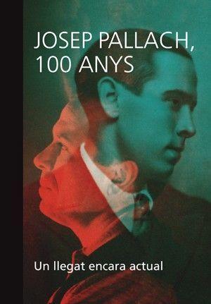 JOSEP PALLACH, 100 ANYS