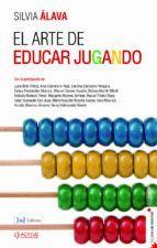 ARTE DE EDUCAR JUGANDO, EL