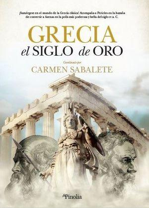 GRECIA. EL SIGLO DE ORO