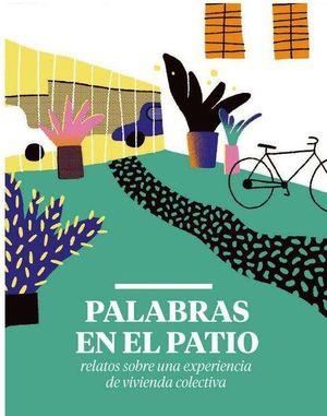 PALABRAS EN EL PATIO