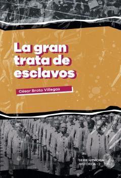 GRAN TRATA DE ESCLAVOS, LA