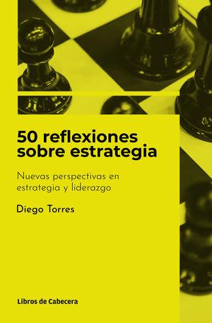 50 REFLEXIONES SOBRE ESTRATEGIA