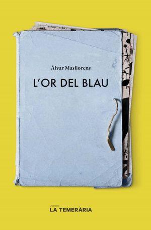 OR DEL BLAU, L'