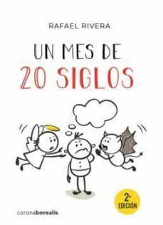 MES DE 20 SIGLOS, UN