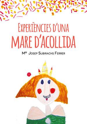 EXPERIÈNCIES D'UNA MARE D'ACOLLIDA