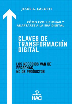 CLAVES DE TRANSFORMACIÓN DIGITAL