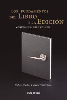FUNDAMENTOS DEL LIBRO Y LA EDICIÓN, LOS