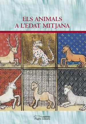 ANIMALS A L'EDAT MITJANA, ELS