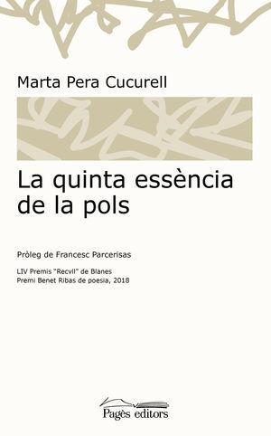 QUINTA ESSÈNCIA DE LA POLS, LA