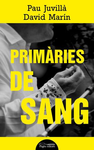 PRIMÀRIES DE SANG