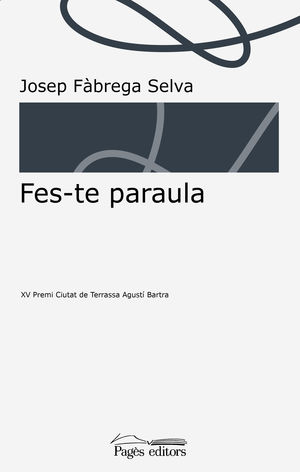 FES-TE PARAULA