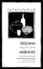 DESGANA / ABSÈNCIES