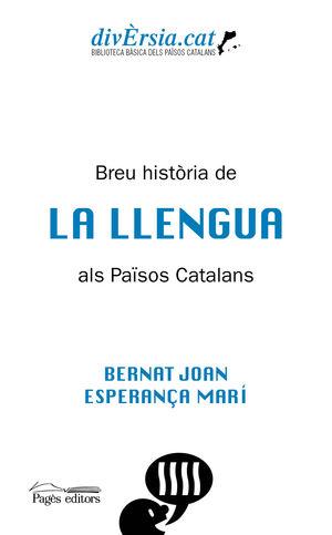 BREU HISTÒRIA DE LA LLENGUA ALS PAÏSOS CATALANS