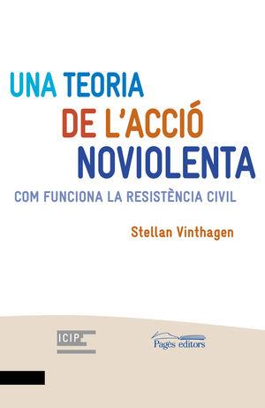 TEORIA DE L'ACCIÓ NOVIOLENTA, UNA
