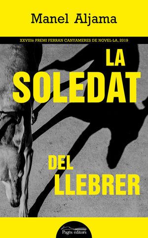 SOLEDAT DEL LLEBRER, LA