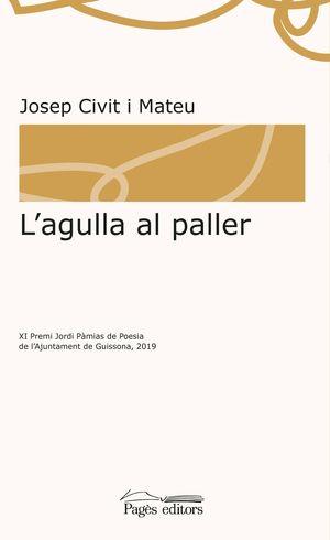 AGULLA AL PALLER, L'