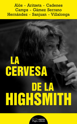 CERVESA DE LA HIGHSMITH, LA