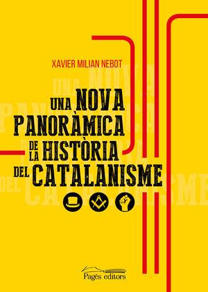 NOVA PANORÀMICA DE LA HISTÒRIA DEL CATALANISME, UNA