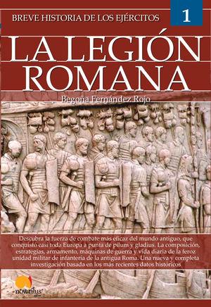 EJÉRCITOS: LEGIÓN ROMANA, BREVE HISTORIA DE LOS...