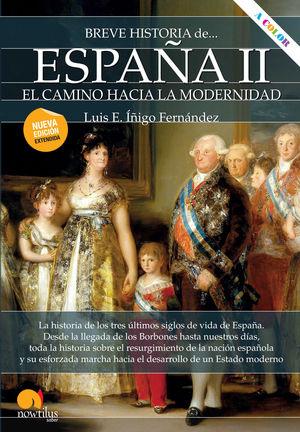 ESPAÑA II: EL CAMINO HACIA LA MODERNIDAD - BREVE HISTORIA DE ...