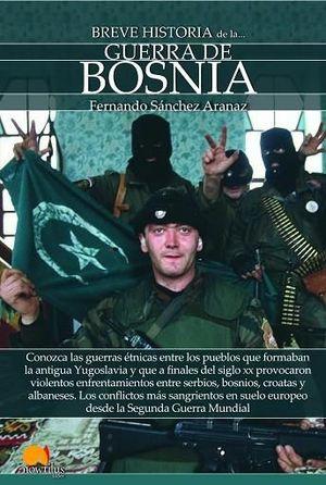 GUERRA DE BOSNIA, BREVE HISTORIA DE LA...